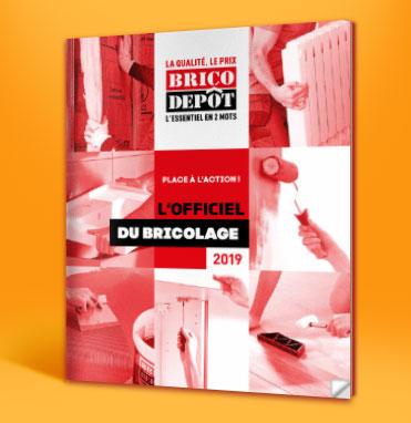 L'officiel du bricolage 2019, le nouveau catalogue annuel Brico Dépôt