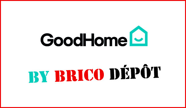 Good Home Brico Depot